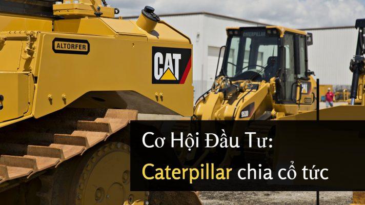Caterpillar chia cổ tức